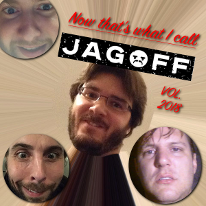 Now That's What I Call JAGOFF! Vol. 2018