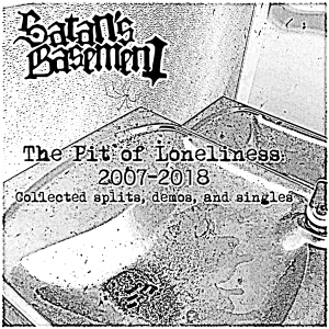 Satan's Basement - The Pit of Loneliness