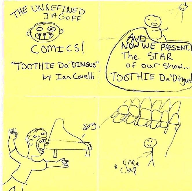 Toothie Da Dingus